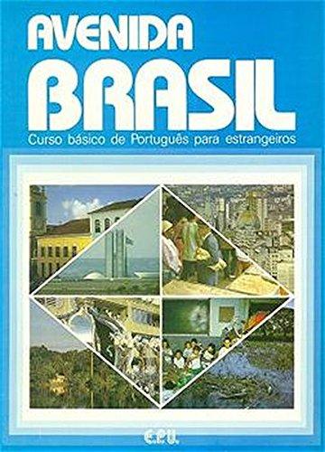 Avenida Brasil. Brasilianisches Portugiesisch für Anfänger in zwei Bänden: Avenida Brasil: curso básico de PortugueÌ's para estrangeiros Auflage: Student
