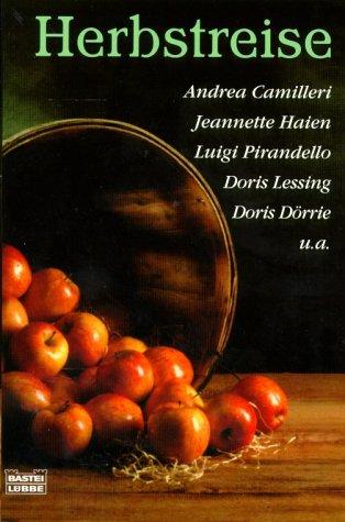 Herbstreise. Bastei-Lübbe-Taschenbuch ; Bd. 14603 : Allgemeine Reihe Vollst. Taschenbuchausg., 1. Aufl.