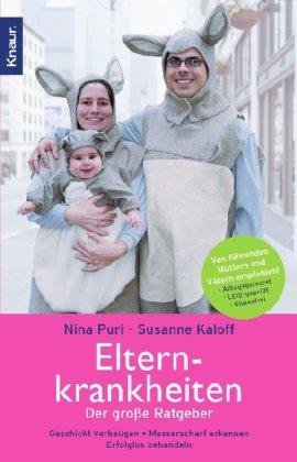 Elternkrankheiten : der große Ratgeber ; geschickt vorbeugen, messerscharf erkennen, erfolglos behandeln. ; Susanne Kaloff / Knaur ; 78033 Orig.-Ausg.