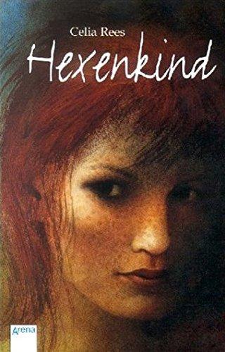 Hexenkind. Celia Rees. Aus dem Engl. von Angelika Eisold-Viebig / Arena-Taschenbuch ; Bd. 2854 1. Aufl.
