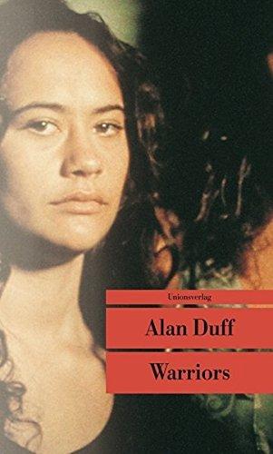 Warriors. Alan Duff. Aus dem Engl. von Gabriele Pauer / Unionsverlag-Taschenbuch ; 428