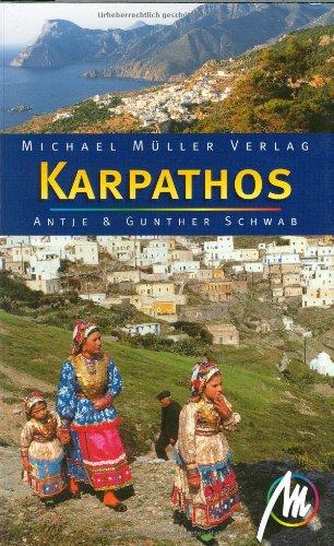 Karpathos. Antje Schwab ; Gunther Schwab 5., vollst. überarb. und aktualisierte Ausg.