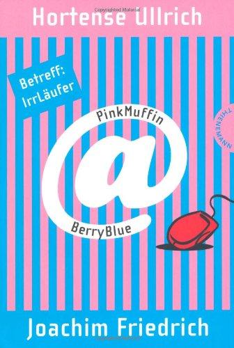 PinkMuffin@BerryBlue, Betreff: IrrLäufer