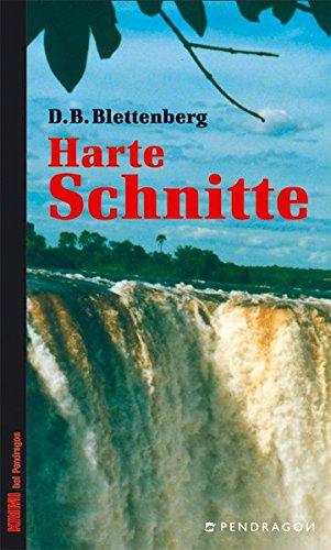 Harte Schnitte. D. B. Blettenberg / Krimi bei Pendragon Taschenbuch-Erstausg.