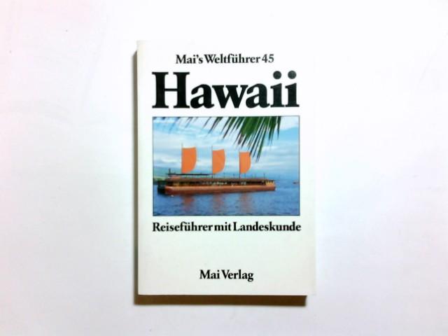 Hawaii : Reiseführer mit Landeskunde. von Eberhard Stahn / Mai