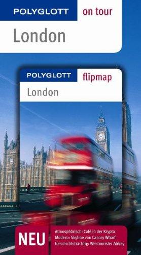 London : [neu, atmosphärisch: Café in der Krypta ; modern: Skyline von Canary Wharf ; geschichtsträchtig: Westminster Abbey]. die Autorin Josephine Grever / Polyglott on tour - Grever, Josephine (Verfasser)