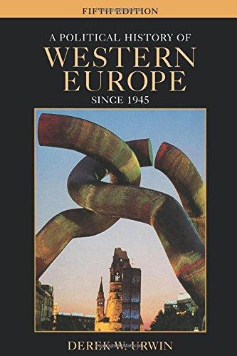 Urwin, Derek W.: A Political History of Western Europe Since 1945 Auflage: 5