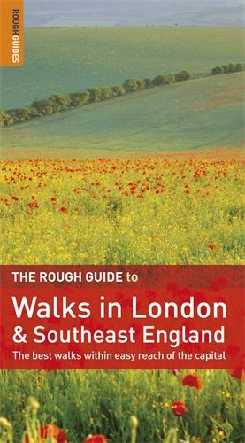 The Rough Guide to Walks in London & Southeast England (Rough Guide Travel Guides) Auflage: 2