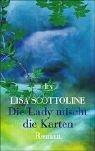 Scottoline, Lisa (Verfasser): Die Lady mischt die Karten : Roman. Lisa Scottoline. Dt. von Dagmar Roth / dtv ; 8534 Einmalige Sonderausg.