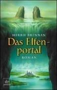 Das Elfenportal : Roman. Herbie Brennan. Dt. von Frank Böhmert / dtv ; 24374 : Premium Dt. Erstausg.