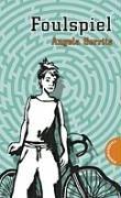 Foulspiel. Angela Gerrits / Ein Labyrinthe-Krimi