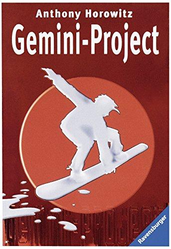 Horowitz, Anthony (Verfasser): Gemini-Project. Anthony Horowitz. Aus dem Engl. von Antoinette Gittinger / Ravensburger Taschenbuch ; Bd. 58224