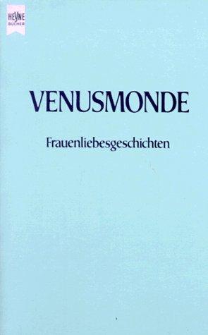 Venusmonde Auflage: o. A.
