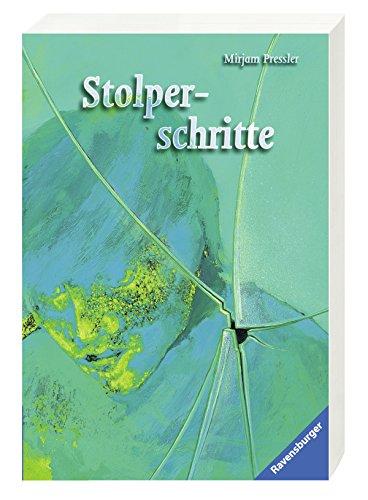 Stolperschritte. Mirjam Pressler / Ravensburger Taschenbuch ; Bd. 8006 : Reality