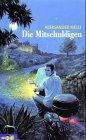Die Mitschuldigen. Aleksander Melli. Aus dem Norweg. von Gabriele Haefs / Omnibus ; Bd. 25004 : XL Dt. Erstausg., nach den Regeln der Rechtschreibreform