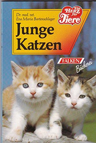 Junge Katzen. Eva Maria Bartenschlager. [Zeichn.: Ute Kuhn] / Falken-Bücherei; Die Tiersprechstunde