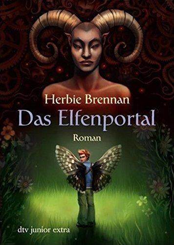 Das Elfenportal : Roman. Herbie Brennan. Aus dem Engl. von Frank Böhmert / dtv ; 70922 : Junior extra Ungekürzte Ausg.