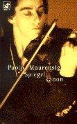 Spiegelkanon : Roman. Paolo Maurensig. Aus dem Ital. von Irmela Arnsperger / Heyne-Bücher / 62 / Diana-Taschenbuch ; Nr. 0027