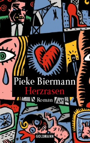 Herzrasen : Roman. Pieke Biermann / Goldmann ; 44026 Taschenbuchausg.