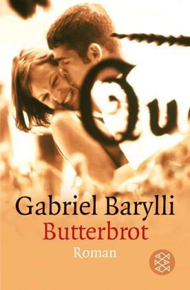 Butterbrot : Roman. Gabriel Barylli / Fischer ; 10403