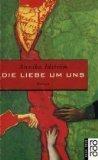 Die Liebe um uns : Roman. Annika Idström. Aus dem Finn. von Gabriele Schrey-Vasara / Rororo ; 13581 : Neue Frau