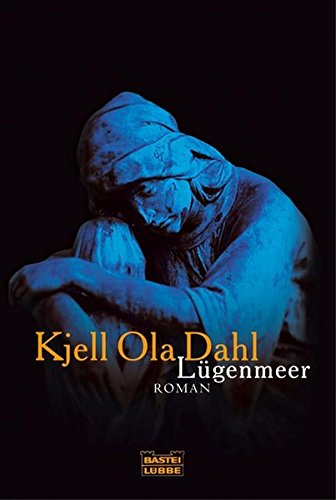 Lügenmeer : Roman. Kjell Ola Dahl. Aus dem Norweg. von Kerstin Hartmann / Bastei-Lübbe-Taschenbuch ; Bd. 15426 : Allgemeine Reihe Vollst. Taschenbuchausg., 1. Aufl.