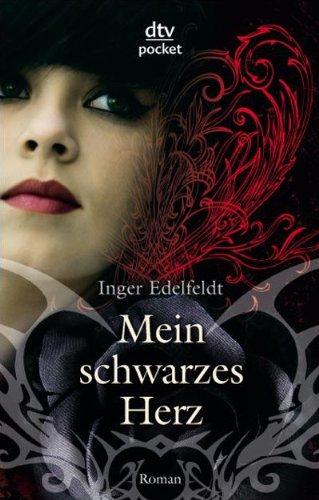 Mein schwarzes Herz : Roman. Inger Edelfeldt. Aus dem Schwed. von Birgitta Kicherer / dtv ; 78230 : Pocket : Lesen, nachdenken, mitreden Ungekürzte Ausg.