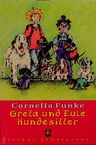 Greta und Eule Hundesitter. Cornelia Funke. Mit Bildern der Autorin / Fischer ; 80284 : Fischer Schatzinsel Limitierte Sonderausg.
