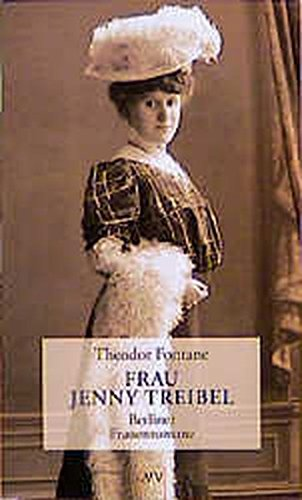 Fontane, Theodor (Verfasser) und Gotthard (Mitwirkender) Erler: Frau Jenny Treibel oder