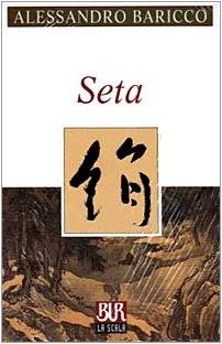 Seta (Scala) Auflage: Quinta edizione BUR La Scala