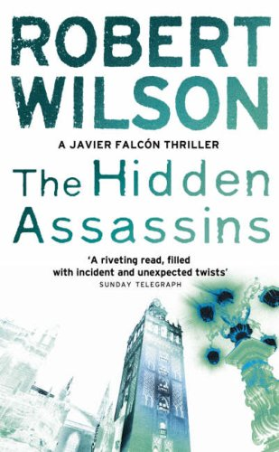 The Hidden Assassins. (Javier Falcon) (Javier Falcon) (Javier Falcon) Auflage: New Ed
