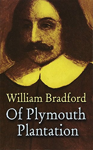 Of Plymouth Plantation (Dover Value Editions)