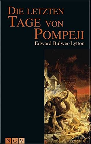 Die letzten Tage von Pompeji. Edward Bulwer-Lytton