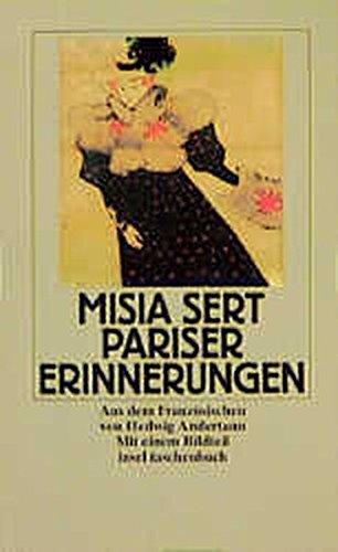Pariser Erinnerungen. Misia Sert. Aus d. Franz. von Hedwig Andertann / Insel-Taschenbuch ; 1180 1. Aufl.