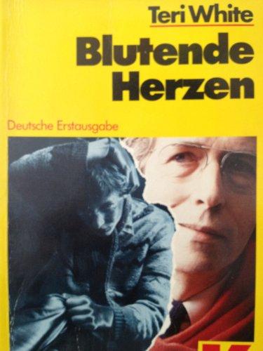 Blutende Herzen : e. Polizeiroman. Teri White. Übers. u. mit e. Nachw. von Bernd W. Holzrichter / Ullstein ; Nr. 10329 : Ullstein-Krimi