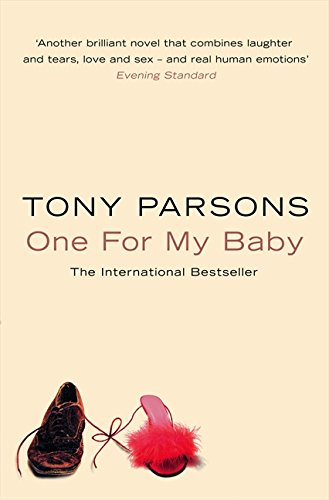 Parsons, Tony: One For My Baby Auflage: New Ed