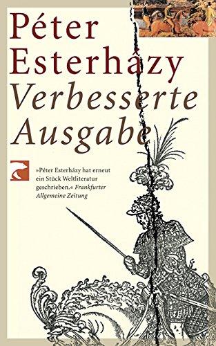 Verbesserte Ausgabe. Péter Esterházy. Aus dem Ungar. von Hans Skirecki / BvT ; 135 2. Aufl.