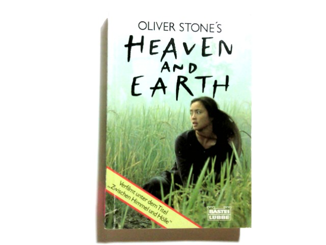 [Heaven and earth] ; Oliver Stone