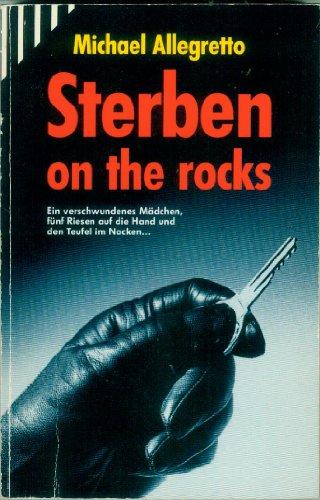 Sterben on the rocks. Michael Allegretto. [Einzig berecht. Übertr. aus dem Amerikan. von Christine Frauendorf-Mössel] / Scherz-Krimis ; 1503 1. Aufl.