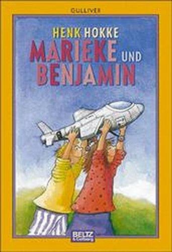 Marieke und Benjamin. Henk Hokke. Aus dem Niederländ. von Jeanne Oidtmann- van Beek und Peter Oidtmann. Mit Zeichn. von Harmen van Straaten / Gullivers Bücher ; 324