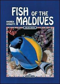 Fish of the Maldives, (World of Nature)