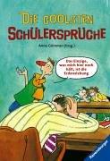 Die coolsten Schülersprüche. Anne Grimmer (Hrsg.). Mit Zeichn. von Falko Honnen / Ravensburger Taschenbuch ; Bd. 53093