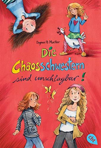 Die Chaosschwestern sind unschlagbar!. Dagmar H. Mueller. Mit Ill. von Franziska Harvey 1. Aufl.