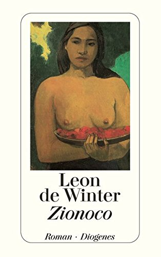 Zionoco : Roman. Leon de Winter. Aus dem Niederländ. von Hanni Ehlers / Diogenes-Taschenbuch ; 23017