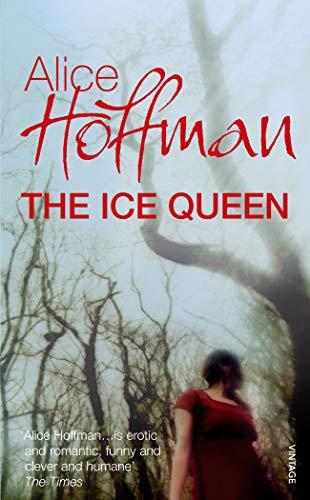Hoffman, Alice: The Ice Queen Auflage: Export Ed