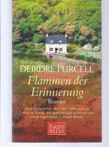 Flammen der Erinnerung : Roman. Deirdre Purcell. Aus dem Engl. von Uta Hege / Goldmann ; 55322 : Portobello Einmalige Sonderausg.