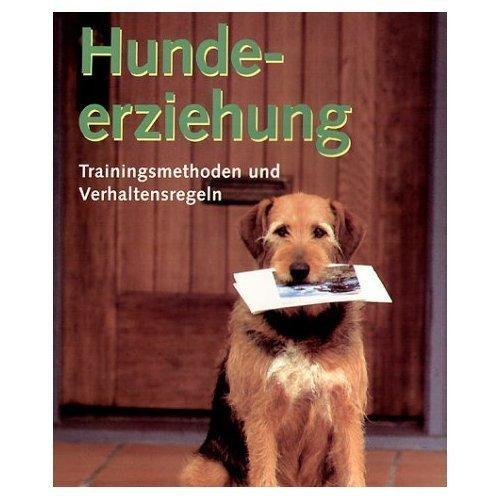 Hundeerziehung Auflage: 1. Auflage,