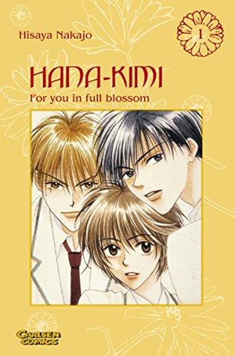 Hana No Kimi - For you in full blossom: Hana-Kimi, Band 1 Auflage: 1.,