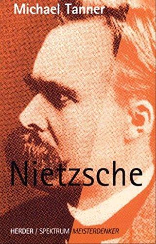 Tanner, Michael (Verfasser): Nietzsche. Michael Tanner. Aus dem Engl. von Andrea Bollinger