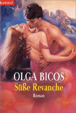 Süße Revanche : Roman. Olga Bicos. Dt. von Elke Iheukumere / Goldmann ; 35411 : Blanvalet Dt. Erstveröff.